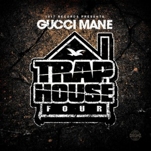 Gucci Mane-Trap House 4 Mixtape
