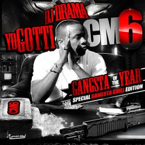 CM6: Gangsta Of Year Hosted by DJ Drama