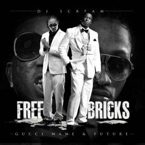 Freebricks Official Mixtape from Gucci Mane and Future