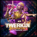 Juicy J-Twerkin 4 Birkin Mixtape