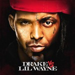 Drake and Lil Wayne-Drake VS Lil Wanye mixtape