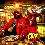 DJ Smooth Montana and DJ Speechless-Fall Out 11 Mixtape