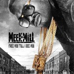 Meek Mill-Free You Till I See You Mixtape