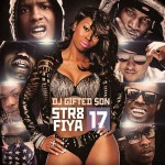 DJ Gifted Son-Str8 Fiya 17 Mixtape