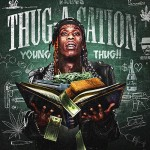 Young Thug-Thug-A-Cation Mixtape