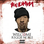 Redman-Welcome To Reggie Noble 2 Mixtape