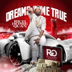 Rich Homie Quan-Dreams Come True Mixtape