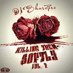 DJ Shure Fire-Killing Them Softly 2 Mixtape