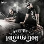Berner and B Real-Prohibition Mixtape