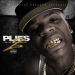 Plies-Da Last Real Nigga Left 2 Mixtape
