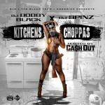 Ca$h Out-Kitchens Choppas Mixtape