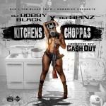 Ca$h Out-Kitchens Choppas Mixtape