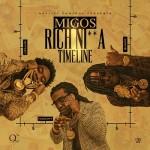 Migos-Rich Nigga Timeline Mixtape