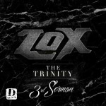 The Lox-The Trinity 3rd Sermon Mixtape