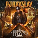 DJ KaySlay-The Original Man Mixtape