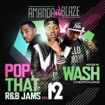 DJ Amanda Blaze-Pop That R&B Jams 12 Mixtape