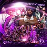 Tapemasters Inc and DJ Ency-Purple Codeine 70 Mixtape