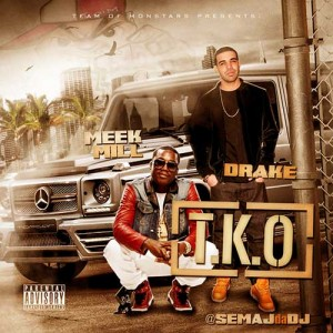 Semaj Da DJ-T.K.O. Meek Mill VS Drake Mixtape