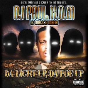 DJ Paul-Da Light Up Da Poe Up Mixtape