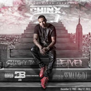 Chinx-Stairway To Heaven Mixtape