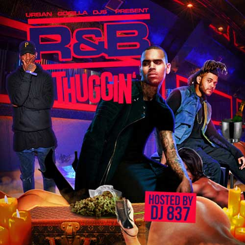 DJ 837-R&B Thuggin mp3 download