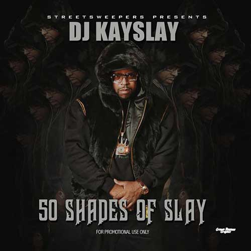 DJ KaySlay-50 Shades Of Slay Free MP3 Downloads