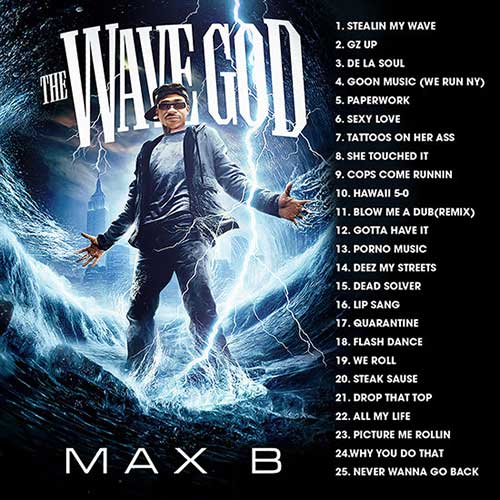 Max B-The Wave God Free Music Downloads