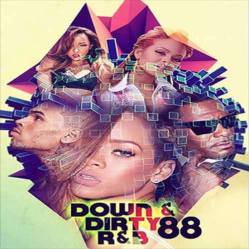 Tapemasters Inc and DJ Envy-Down & Dirty R&B 88 Free MP3 Downloads