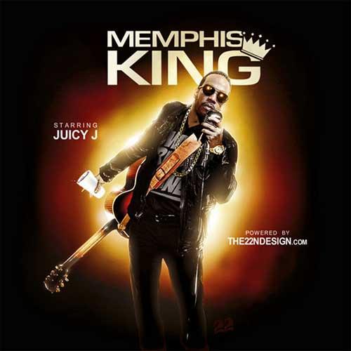 Juicy J-Memphis King Music Download