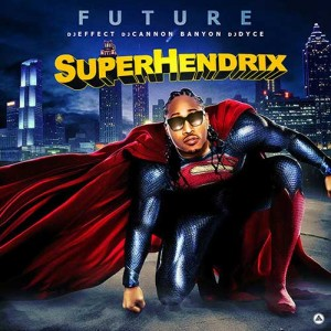 Future-SuperHendrix Mixtape