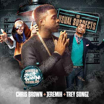 The Usual Suspects-Chris Brown + Jeremih + Trey Songz Edition free music downloads