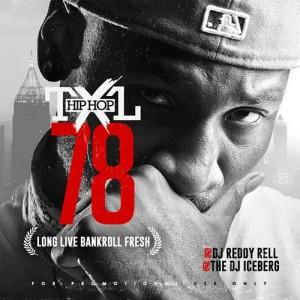 DJ Iceberg and DJ Reddy Rell-Hip Hop TXL 78 Mixtape