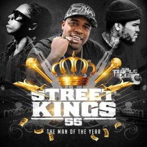 DJ Triple Exe-Street Kings 55 Playlist