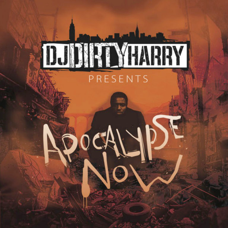 DJ Dirty Harry-Apocalypse Now Blends