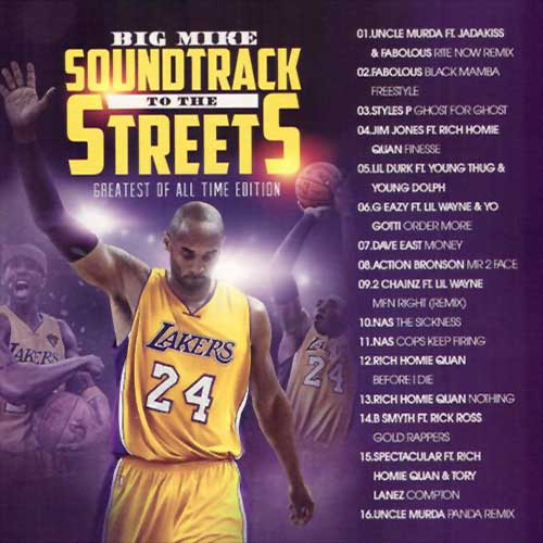 Big Mike-Soundtrack To The Streets Greatest Of All Time Edition Free Music Downloads