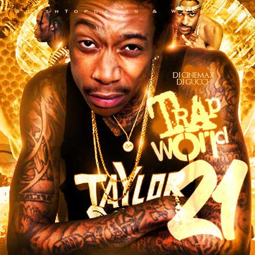 DJ Cortez and DJ Gucci-Trap World 21 Free MP3 Downloads