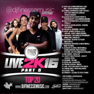 DJ Finesse-RNB Live 2K16 Top 20 Part 5 Playlist