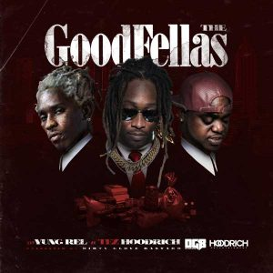 DJ Yung Rel-The Goodfellas New Songs
