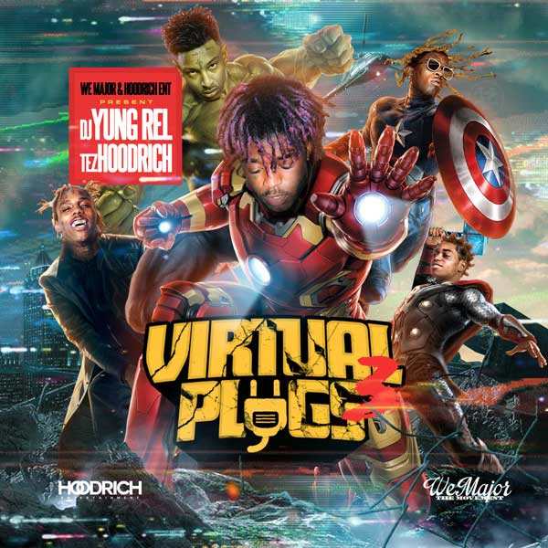 DJ Yung Rel-Virtual Plugs 3 Free Music Downloads