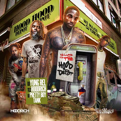 DJ Yung Rel DJ Pretty Boy Tank and Tez Hoodrich-Hood Depot Free MP3 Download Sites