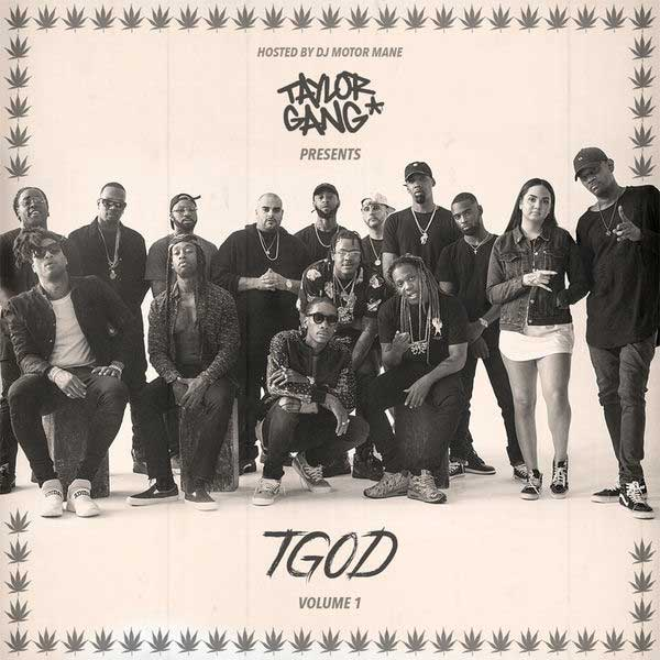 Taylor Gang-TGOD Volume 1 Playlist