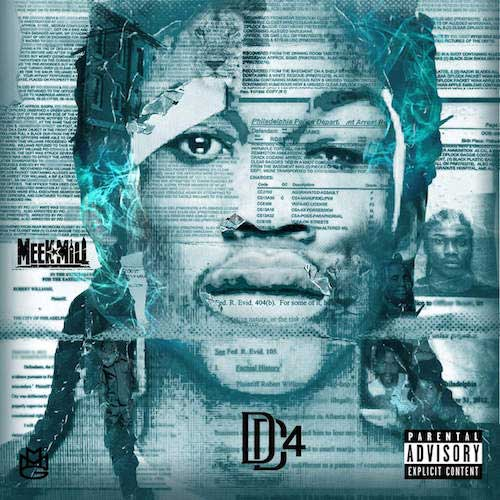 Meek Mill-Dreamchasers 4 New Songs