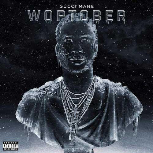 Gucci Mane-Woptober Product