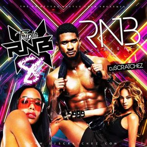 DJ Scratchez-Triple X RNB 8 Classics Diamond Cuttz Stream