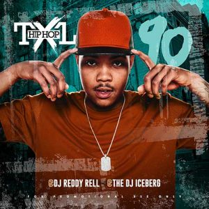 DJ Iceberg and DJ Reddy Rell-Hip Hop TXL Volume 90 Music Download