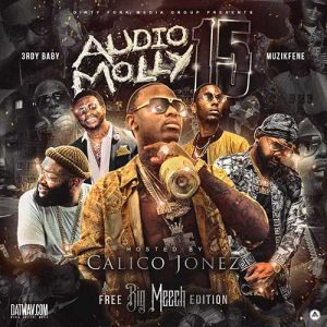 3rdy Baby and Muzik Fene-Audio Molly 15 New Songs