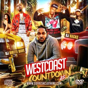 DJ Rack$ and DJ Dirtte Dave-Westcoast Countdown 25 Music Download