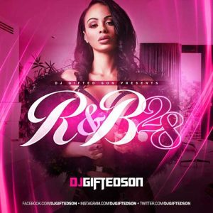 DJ GIFTED SoN-R&B Session 28 MP3 Downloads