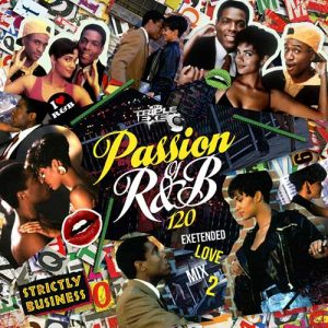 DJ Triple Exe-The Passion Of R&B 120 Free MP3 Downloads