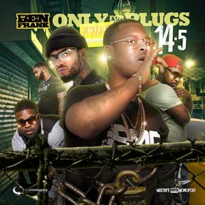 DJ Ben Frank-Only For The Plugs 14.5 Compilation